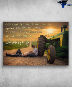 Couple And Tractor On Sunset - God Realized His Farmer Needed A Partner Someone Who Would Work