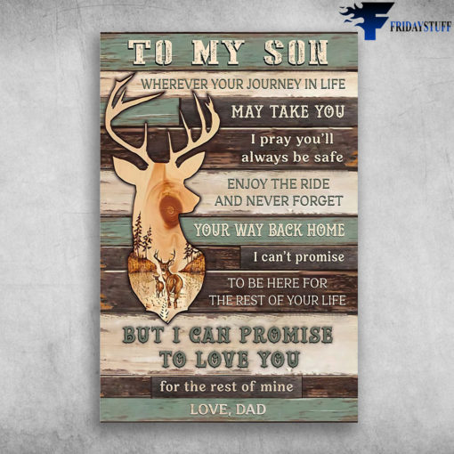 Dad And Son- The Deer - To My Son,Wherever Your Journey In Life