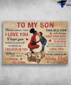 Mom And Son, Never Forget That I Love You, I Hope You Believe In Yourself