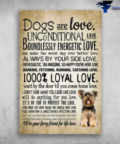 Unconditional Love Of A Dog - Dogs Are Love, Unconditional Love, Boundlessly Energetic Love