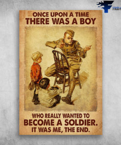 Young Soldier - Once Upon A Time, There Was A Boy, Who Really Wanted To Become A Soldier, It Was Me, The End