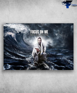 Focus God On The Sea - Focus On Me, Not The Storm