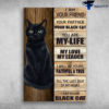 Black Cat - I AM Your Friend, Your Partner, Your Black Cat, You Are My Life, My Love, My Leader, I Will Be Yours Faithfull And True, Till The Last Beat Of M Heart, I Am Your Black Cat
