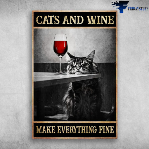 Maine Coon Cat - Cats And Wine, Make Everything Fine