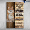 Maine Coon - I Am Your Friend, Your Partner, Your Maine Coon, You Are My Life, My Love, My Leader, I Will Be Yours Faithfull And True, Till The Last Beat Of My Heart, I Am Your Maine Coon