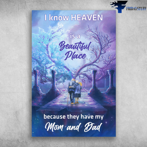 Old Mon And Dad - I Know Heaven Is A Beautiful Place, Because They Have Mom And Dad