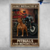 Pitbulls And Motorcycles - Easily Distracted By Pitbulls And Mortorcycles