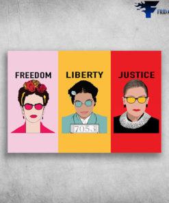 Ruth Bader Ginsburg, Frida Kahlo - Freedom, Liberty, Justice