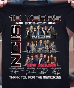 18 years 2003 - 2021 NCIS Los Angeles New Orleans Thank you for the memories