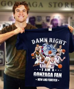 Damn Right- I am a Gonzaga Bulldogs Fan now and forever