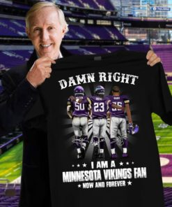 Damn right I am Minnesota vikings fan now and forever