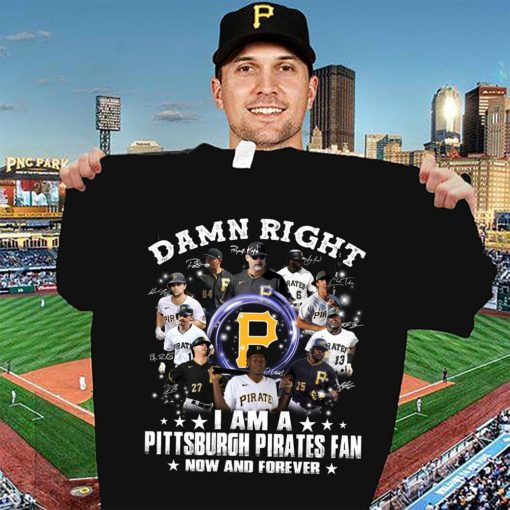 Damn right I am Pittsburgh Pirates fan now and forever