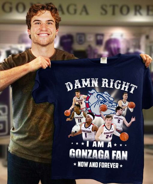 Damn right I am a Gonzaga fan now and forever