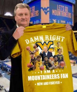 Damn right I am mountaineers fan now and forever