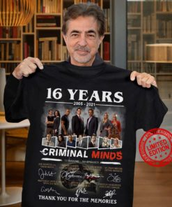 16 years 2005 - 2021 Criminal minds Thank you for the memories
