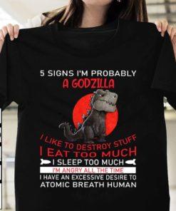5 signs I'm probably a godzilla I like to destroy stuff I eat too much