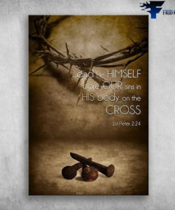 And He himself bore our sins In His Body On The Cross, God And The Crown