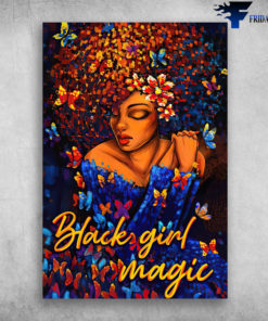 Black Girl Magic, Colorful Butterfly