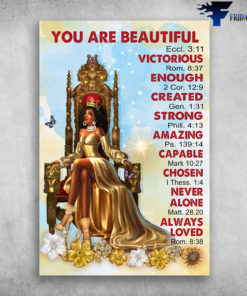 Black Queen - You Are Beautiful Victorious, Enough, Created, Strong, Amazing, Capable, Chosen, Never Alone, Always Loved, Butterfly, Sunflower, gift for mother's Day