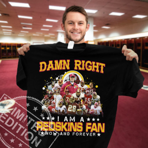 Damn right I am a Redskins fan now and forever