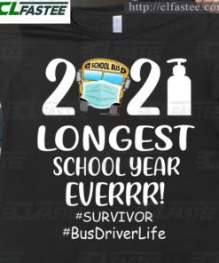 2021 longest school year ever - Survivor, bus driver life
