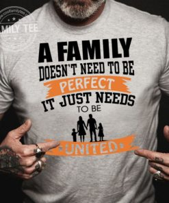 A family doesn't need to be perfect it just needs to be united
