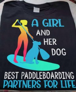 A girl and her dog best paddleboarding partners for life - Girl and dog