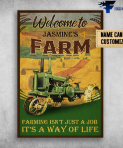 Agrimotor On Farm, Welcome To Farm, Farming Isn't Just A Job, It's A Way Of Life