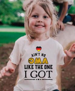 Ain't no Oma like the one I got - Germany flag