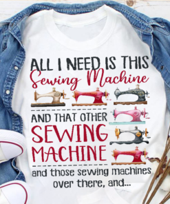 All I need is this sewing machine and that other sewing machine and those sewing machines - Love sewing