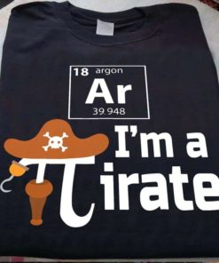 Argon I'm a Pirate - Pi number, chemical element