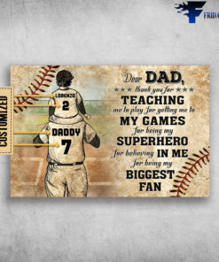 Baseball, Dad And Son, Dear Dad, Thank You For Teaching Me, To Play For Getting Me To My Games, For Being My Superhero For Believing In Me, For Biggest Fan