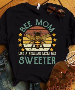 Bee mom like a regular mom but sweeter