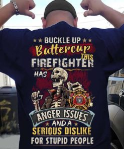 Buckle up buttercup this firefighter has anger issues - Evil firefighter