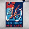 Cycling Man - No Bike, No Life