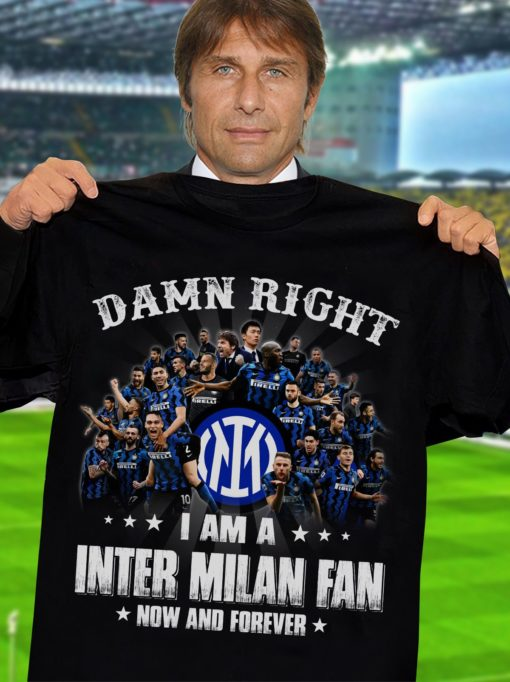 Damn right I am Inter Milan Fan now and forever