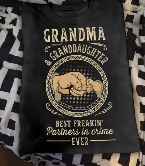 Grandma and granddaughter best freakin partners in crime