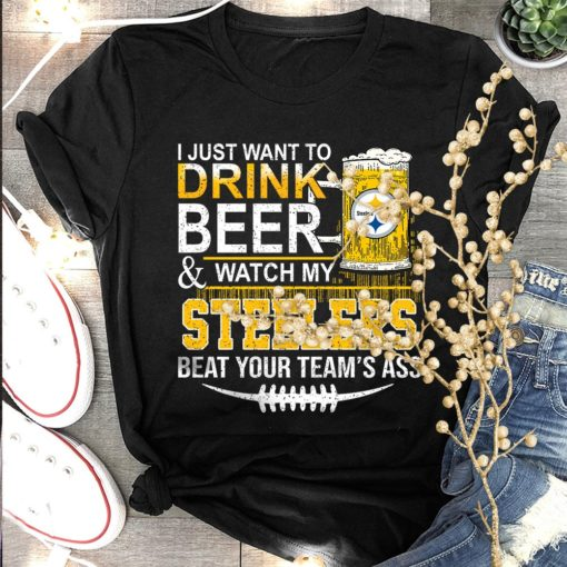 I just want to drink beer and watch my Steelers beat your team's ass