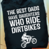 The best dads have daughters who ride dirtbikes