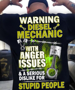 Warning diesel mechanic with anger issues