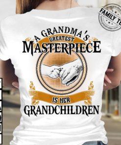 A grandma's greatest masterpiece is her grandchildren