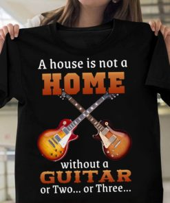 A house is not a home without a guitar or two or three - Love playing guitar