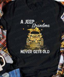 A jeep grandma never gets old - Jeep car lover, grandma love jeep