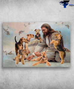 Airedale Angels, Airedale Terrier God, Airedale Terrier Lover