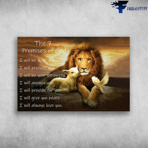 Lion, Lamb, Dove - The 7 Promises Of God, I Will Be With You, I Will Protect You, I Will Be Your Strength, I Will Answer For You, I Will Give You Peace, I Will Always Love You