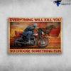 Motorcycle Man, Horse Racing - Everything Will Kill You, So Choose Something Fun
