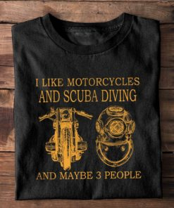 Motorcycles Scuba Diving - I like motorcycles and scuba diving and maybe 3 people