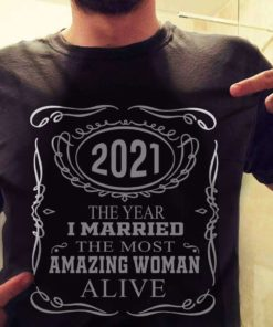 2021 The year i married the most amazing woman alive