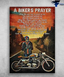 A Biker's Player, Motorcycle Man - May The Sun Rise In Pront Of Me, The Rain Fall Behind Me, And The Wind Follow Me, My The Angels Guard My Travels