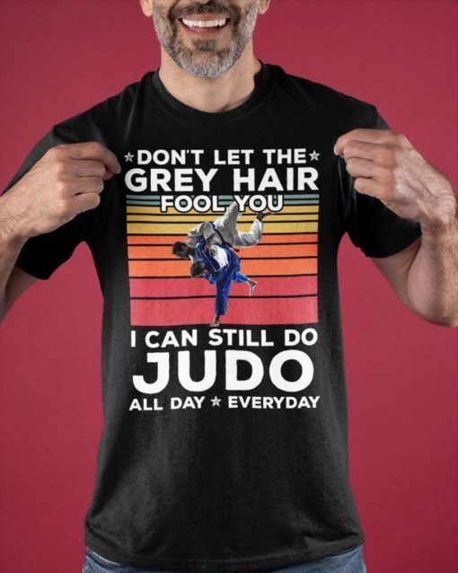Don't let the grey hair fool you I can still do Judo all day - Judo the kungfu
